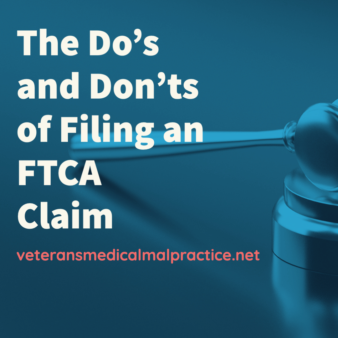 Considering an FTCA Claim? Client Do's and Don'ts